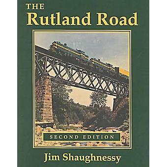 Rutland  Road Second Edition by James Shaughnessy