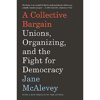 団体交渉組合組織化と民主主義のための闘い