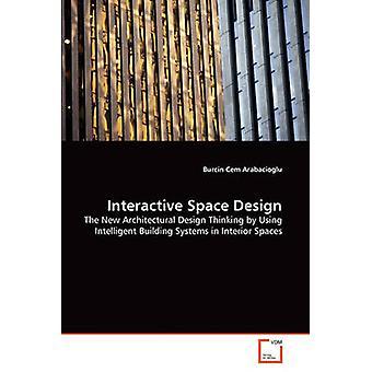 Interactive Space Design by Arabacioglu & Burcin Cem