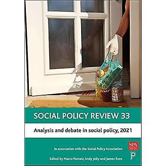 Social Policy Review 33 by Edited by Marco Pomati & Edited by Andy Jolly & Edited by James Rees