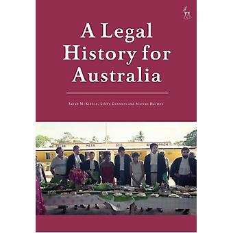 A Legal History for Australia by Marcus University of Southern Queensland Harmes