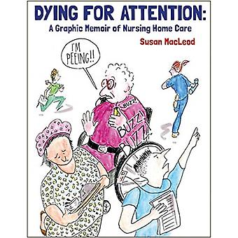 Dying for Attention by Susan MacLeod