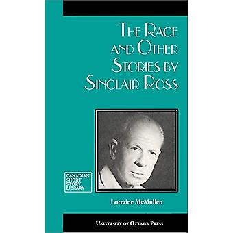 The Race and Other Stories by Sinclair Ross (Canadian Short Story Library)