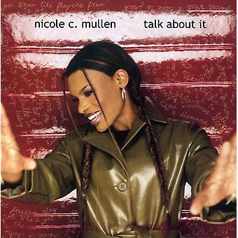 Nicole C. Mullen - Talk About It [CD] USA import