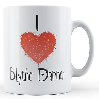 Decorative Writing I Love Blythe Danner Printed Mug