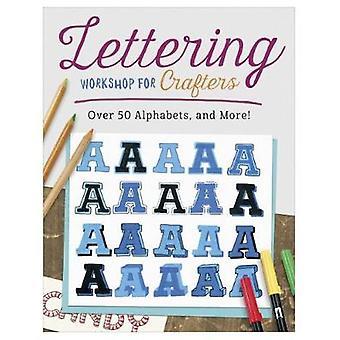 Atelier de lettrage pour les artisans - créer plus de 50 Alphabet personnalisé