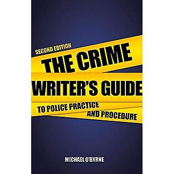 De misdaad Writer's Guide to politie praktijk en Procedure