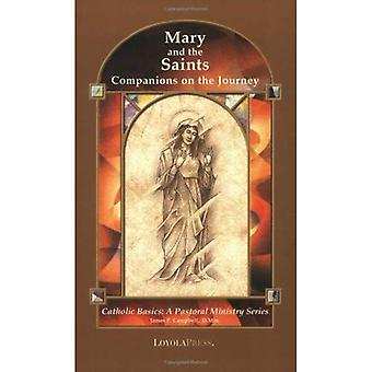 Mary and the Saints: Companions on the Journey