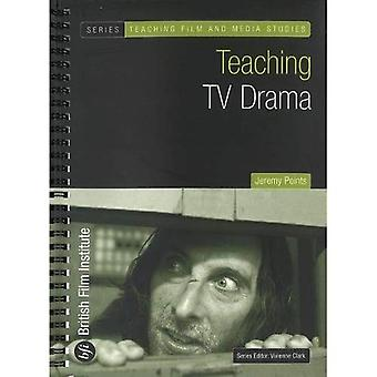 Teaching TV Drama (Teaching Film and Media Studies) (Teaching Film and Media Studies)