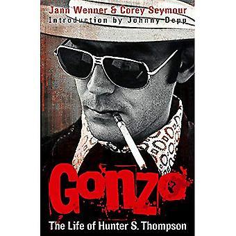 Gonzo: Das Leben der Hunter S. Thompson
