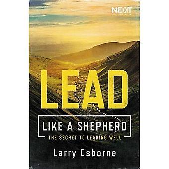 Lead kuin paimen: salaisuus johtaa hyvin