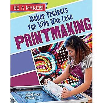 Maker-Projekte für Kinder, die Druckgrafik lieben (ein Hersteller sein!)
