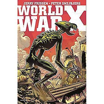 Världskriget X: den kompletta samlingen