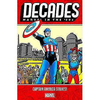Dziesięciolecia: Marvel w 50s - Kapitan Ameryka uderza