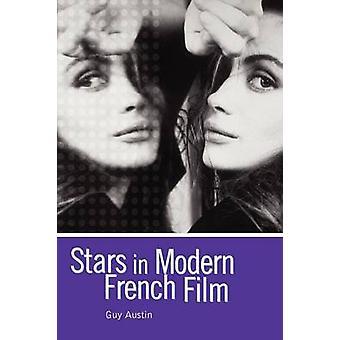 Stars in Modern French Film by Austin & Guy