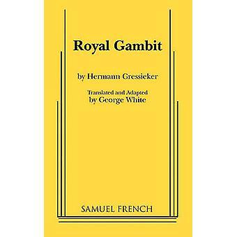 Koninklijke Gambit door Gressieker & Hermann