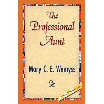 Profesjonell tante av Wemyss & Mary C. E.