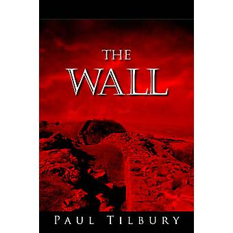 The Wall von Tilbury & Paul