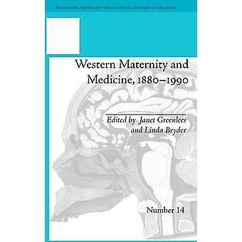 Maternidad occidental y la medicina 18801990 por Greenlees y Janet