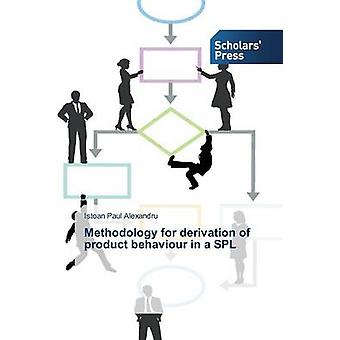 Metod för bestämning av produkten beteende i en SPL av Paul Alexandru Istoan