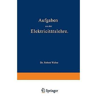 Aufgaben der de aus Elektricittslehre de Weber y Robert