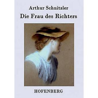 Sterben Sie, Frau des Richters von Arthur Schnitzler