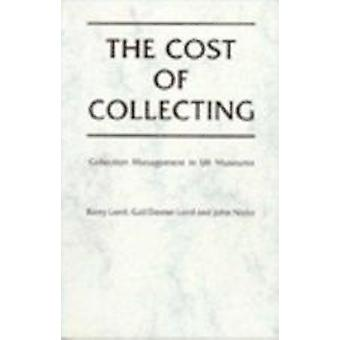 The Cost of Collecting - Collection Management in U.K. Museums by Offi