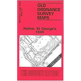 Hulme - St.George's 1849 - Manchester Sheet 37 by Chris Makepeace - 978