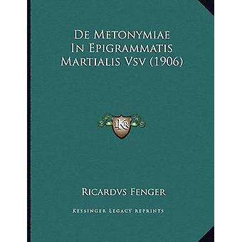 de Metonymiae in Epigrammatis Martialis Vsv (1906) by Ricardvs Fenger