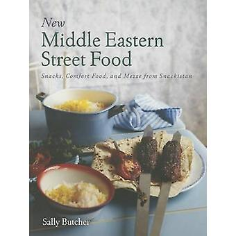 New Middle Eastern Street Food - Snacks - Comfort Food - and Mezze fro