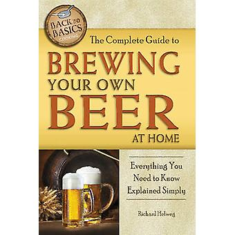 Complete Guide to Brewing Your Own Beer at Home - Everything You Need