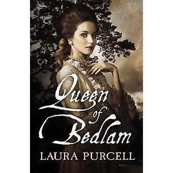 Queen of Bedlam by Laura Purcell - 9781910183014 Book