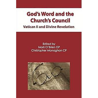 God's Word and the Church's Council - Vatican II and Divine Revelation