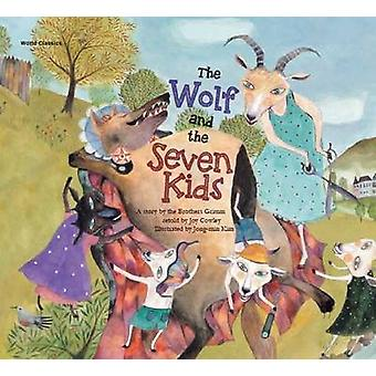 The Wolf and the Seven Kids by Grimm Brothers - Joy Cowley - Ki-Gyeon