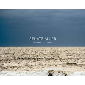 Oceanscapes - One View - Ten Years by Renate Aller - 9783868281392 Book