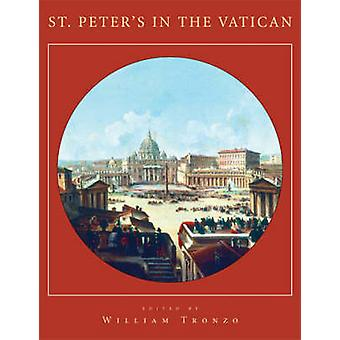 St. Peter's in the Vatican by William Tronzo - 9780521732109 Book