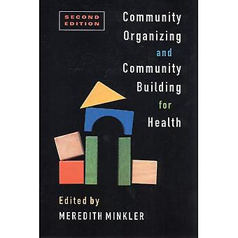 Community Organizing und Community Building for Health