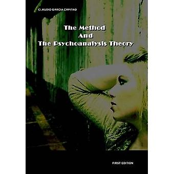 The Method and the Psychoanalysis Theory by Capito & Claudio