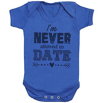 I'm Never Allowed To Date Baby Bodysuit - Baby Gift