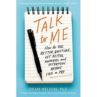 Talk to Me by Dean Nelson