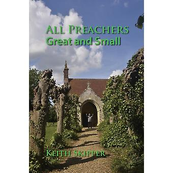 All Preachers Great and Small by Skipper & Keith
