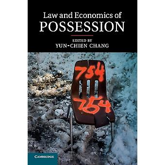 Law and Economics of Possession by Yunchien Chang