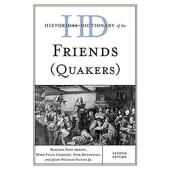 Historical Dictionary of the Friends Quakers by Post Abbott & Margery