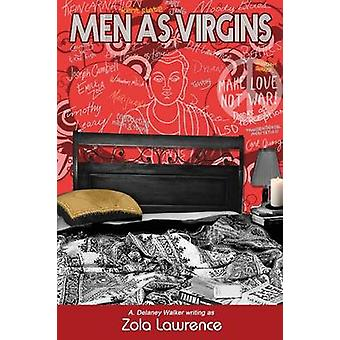 Men as Virgins by Lawrence & Zola