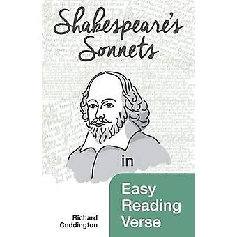 Shakespeares Sonnets in Easy Reading Verse by Cuddington & Richard