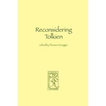 Reconsidering Tolkien by Honegger & Thomas & M.