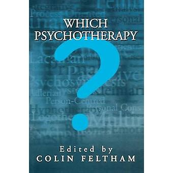 Which Psychotherapy by Feltham & Colin