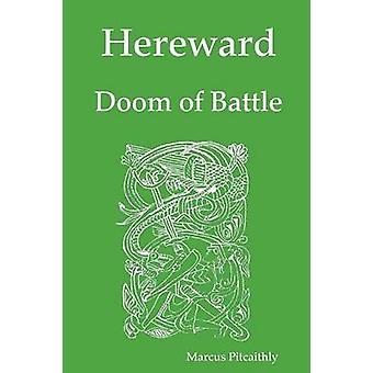 Hereward Doom of Battle by Pitcaithly & Marcus