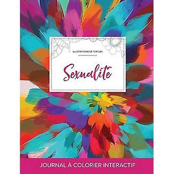 Journal de coloration adulte Sexualit Illustrations de tortues Salve de couleurs by Wegner & Courtney