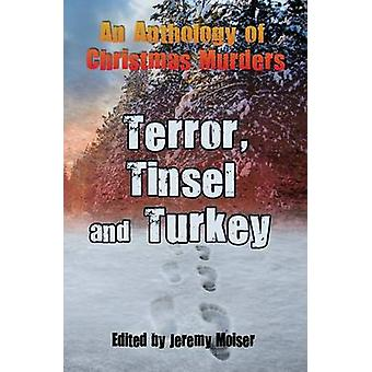 An Anthology of Christmas Murders  Terror Tinsel and Turkey by Martin & Coyle Annie